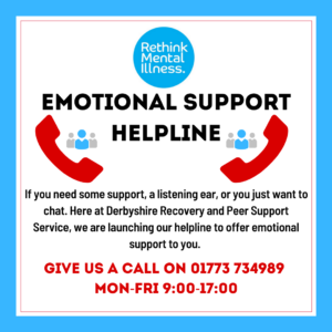 Rethink Emotional Support Helpline Poster - 01773 734989 Mon to Fri 9am-5pm